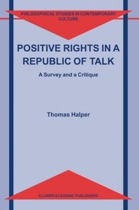 Positive Rights in a Republic of Talk