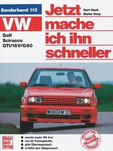 VW Golf / Scirocco / GTI. Jetzt mache ich ihn schneller