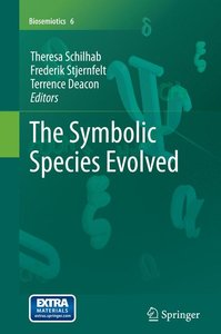 The Symbolic Species Evolved