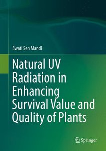 Natural UV Radiation in Enhancing Survival Value and Quality of