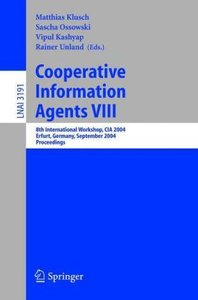 Cooperative Information Agents VIII