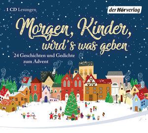 Morgen, Kinder, wird\'s was geben, 1 Audio-CD