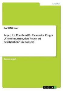 "Regen im Korallenriff - Alexander Kluges ""Vierzehn Arten, den Re"