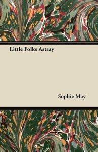 Little Folks Astray