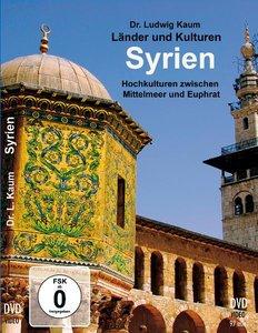 Syrien - Hochkulturen zwischen Mittelmeer und Euphrat