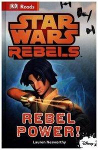 Star Wars Rebels Rebel Power!