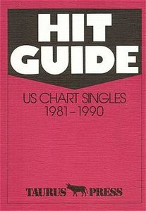 Hit Guide. US Chart Singles 1981 - 1990