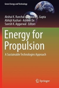 Energy for Propulsion: A Sustainable Technologies Approach