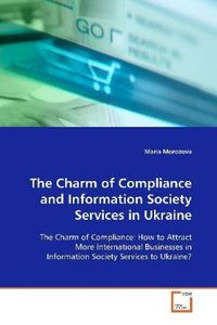 The Charm of Compliance and Information SocietyServices in Ukrai
