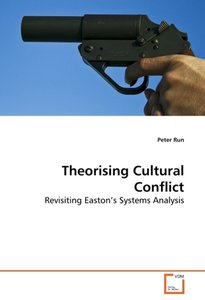 Theorising Cultural Conflict