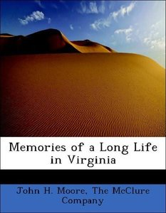 Memories of a Long Life in Virginia