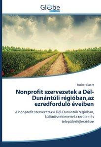 Nonprofit szervezetek a Dél-Dunántúli régióban,az ezredforduló é