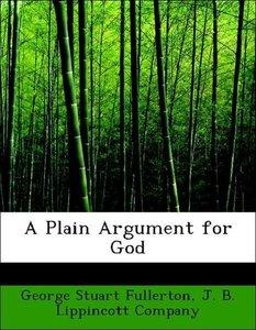 A Plain Argument for God