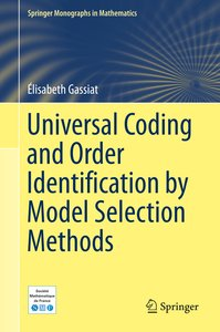 Universal Coding and Order Identification by Model Selection Met