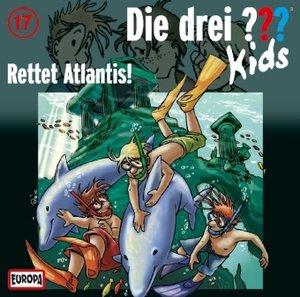 Die drei ??? Kids 17. Rettet Atlantis! (drei Fragezeichen)