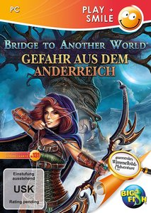PLAY+SMILE: Bridge to Another World: Gefahr aus dem Anderreich (