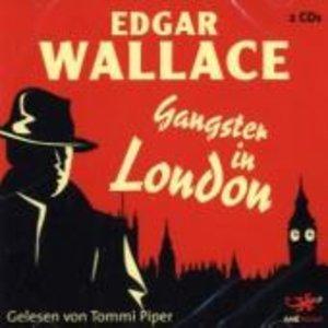 Gangster in London von Edgar Wallace
