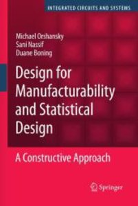 Design for Manufacturability and Statistical Design
