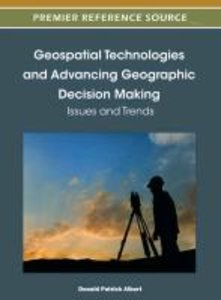 Geospatial Technologies and Advancing Geographic Decision Making