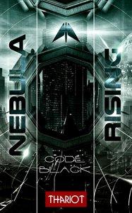 Nebula Rising - Code Black