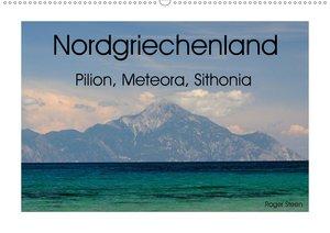 Nordgriechenland ? Pilion, Meteora, Sithonia