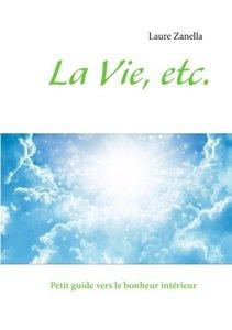 La Vie, etc.