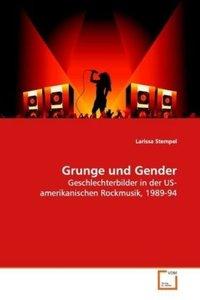 Grunge und Gender
