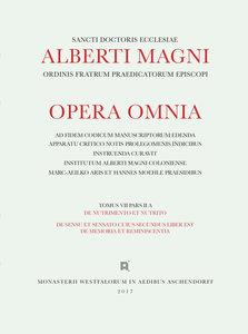 Alberti Magni opera omnia / De Nutrimento et Nutrito. De Sensu e
