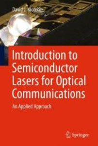 Introduction to Semiconductor Lasers for Optical Communications
