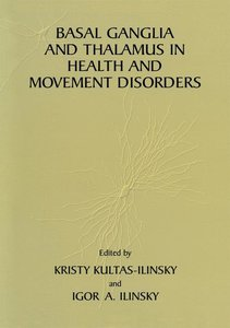 Basal Ganglia and Thalamus in Health and Movement Disorders