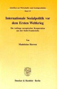 Internationale Sozialpolitik vor dem Ersten Weltkrieg
