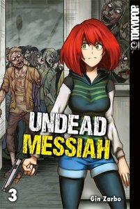 Undead Messiah 03