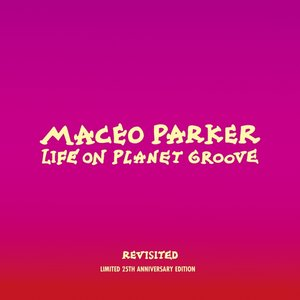 Life On Planet Groove Revisited (2 LP)