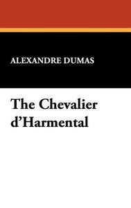 The Chevalier D'Harmental