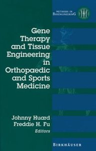 Gene Therapy and Tissue Engineering in Orthopaedic and Sports Me