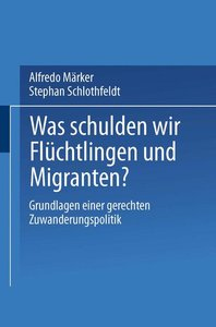 Was schulden wir Flüchtlingen und Migranten?