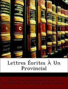 Lettres Éorites À Un Provincial