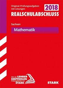 Abschlussprüfung Oberschule Sachsen 2018 - Mathematik Realschula