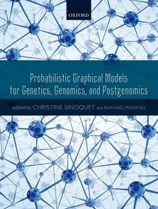 Probabilistic Graphical Models for Genetics, Genomics and Postge