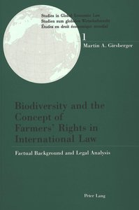 Biodiversity and the Concept of Farmers' Rights in International
