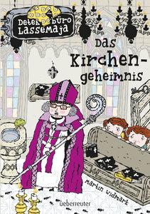 Detektivbüro LasseMaja 18. Das Kirchengeheimnis
