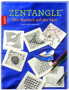 Zentangle®. Den Mustern auf der Spur