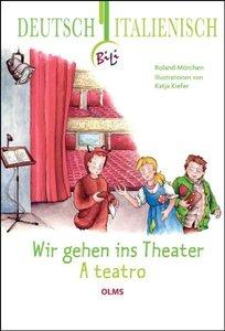Wir gehen ins Theater - A teatro