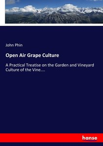 Open Air Grape Culture