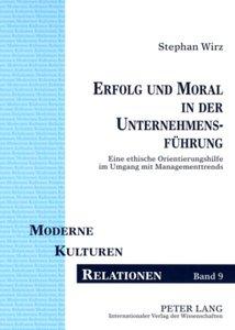 Erfolg und Moral in der Unternehmensführung
