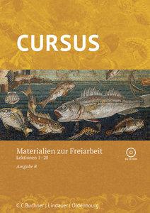 Cursus B - neu Freiarbeitsmaterialien 1 mit CD-ROM. Zu den Lekti