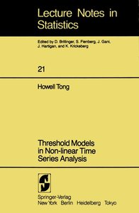 Threshold Models in Non-linear Time Series Analysis