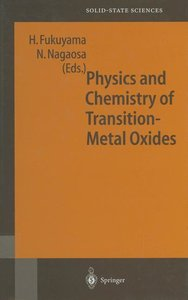 Physics and Chemistry of Transition Metal Oxides