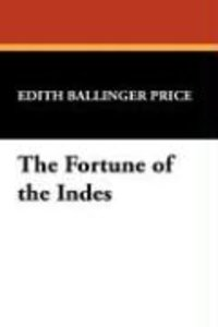 The Fortune of the Indes