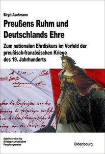 Preußens Ruhm und Deutschlands Ehre